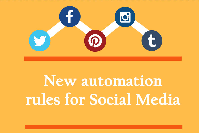 New automation rules for social media