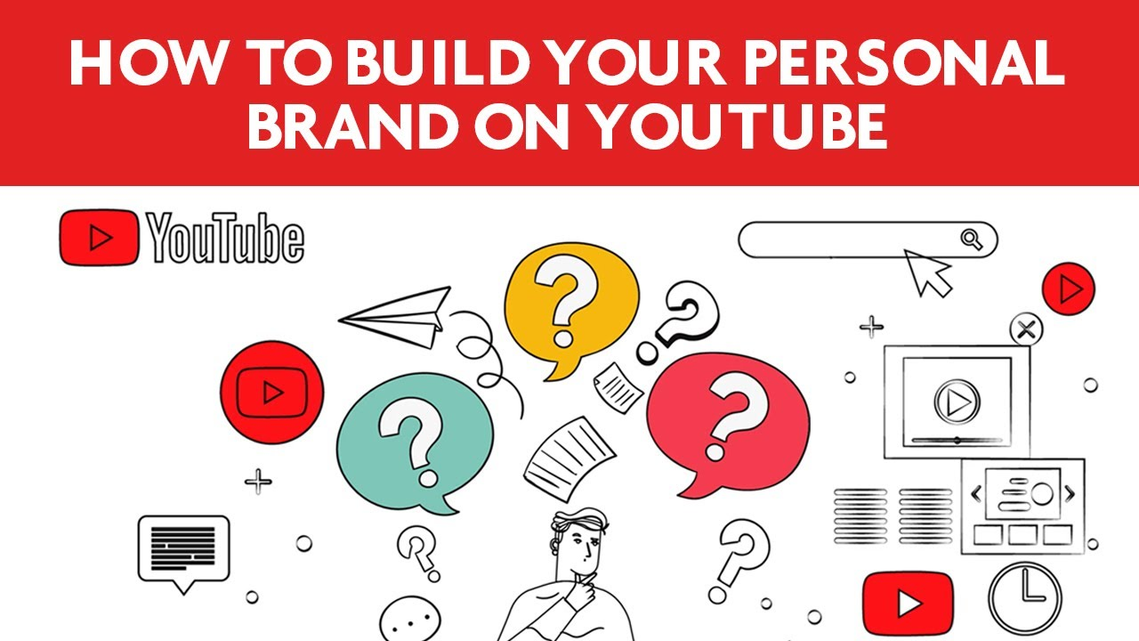How to build your brand with YouTube